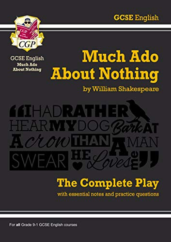 Grade 9-1 GCSE English Much Ado About Nothing - The Complete Play (CGP GCSE English 9-1 Revision) from Coordination Group Publications Ltd (CGP)