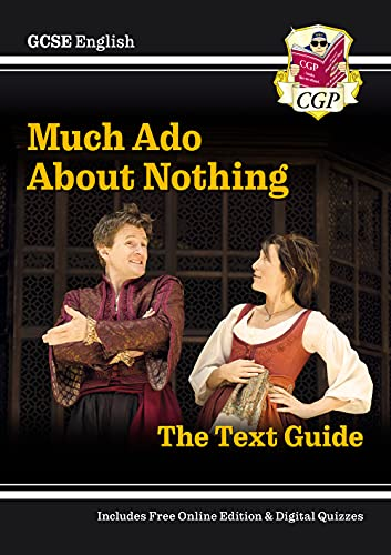 Grade 9-1 GCSE English Shakespeare Text Guide - Much Ado About Nothing (CGP GCSE English 9-1 Revision) from Coordination Group Publications Ltd (CGP)