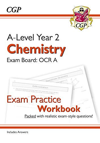 New A-Level Chemistry: OCR A Year 2 Exam Practice Workbook - includes Answers (CGP A-Level Chemistry) from Coordination Group Publications Ltd (CGP)