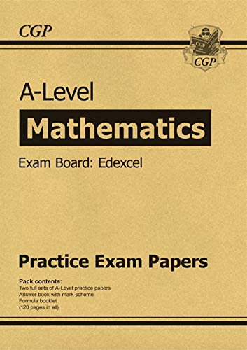 New A-Level Maths Edexcel Practice Papers (for the exams in 2019) (CGP A-Level Maths 2017-2018) from Coordination Group Publications Ltd (CGP)