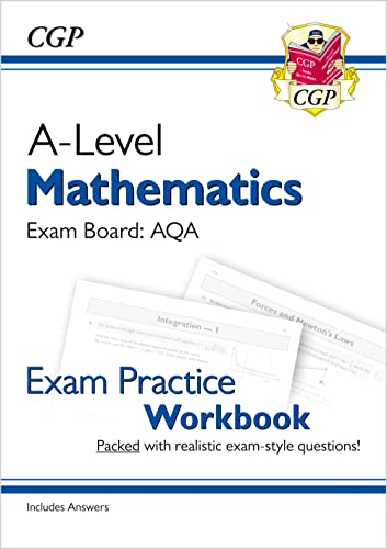New A-Level Maths for AQA: Year 1 & 2 Exam Practice Workbook (CGP A-Level Maths) from Coordination Group Publications Ltd (CGP)