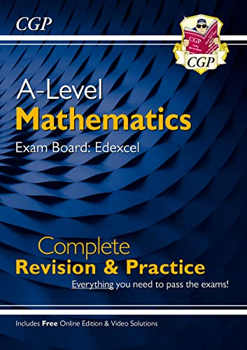 New A-Level Maths for Edexcel: Year 1 & 2 Complete Revision & Practice with Online Edition (CGP A-Level Maths 2017-2018) from Coordination Group Publications Ltd (CGP)