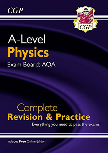 New A-Level Physics: AQA Year 1 & 2 Complete Revision & Practice with Online Edition (CGP A-Level Physics) from Coordination Group Publications Ltd (CGP)