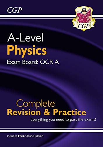 New A-Level Physics for 2018: OCR A Year 1 & 2 Complete Revision & Practice with Online Edition (CGP A-Level Physics) from Coordination Group Publications Ltd (CGP)