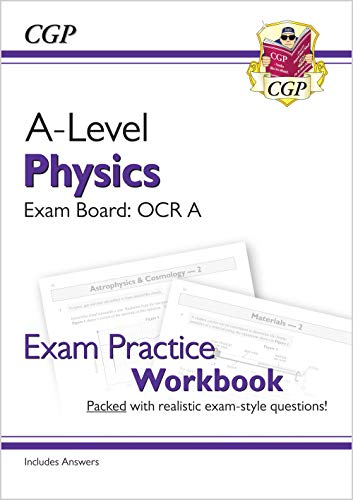 New A-Level Physics for 2018: OCR A Year 1 & 2 Exam Practice Workbook - includes Answers (CGP A-Level Physics) from Coordination Group Publications Ltd (CGP)