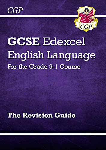 New GCSE English Language Edexcel Revision Guide - for the Grade 9-1 Course (CGP GCSE English 9-1 Revision) from Coordination Group Publications Ltd (CGP)