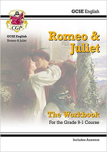New Grade 9-1 GCSE English Shakespeare - Romeo & Juliet Workbook (includes Answers) (CGP GCSE English 9-1 Revision) from Coordination Group Publications Ltd (CGP)