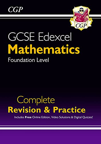 New GCSE Maths Edexcel Complete Revision & Practice: Foundation - Grade 9-1 Course (with Online Edn) (CGP GCSE Maths 9-1 Revision) from Coordination Group Publications Ltd (CGP)