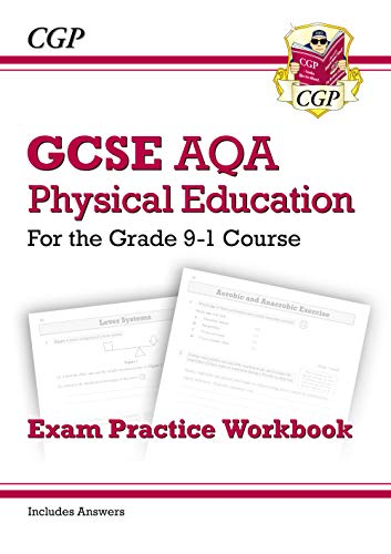 New GCSE Physical Education AQA Exam Practice Workbook - for the Grade 9-1 Course (incl Answers) (CGP GCSE PE 9-1 Revision) from Coordination Group Publications Ltd (CGP)