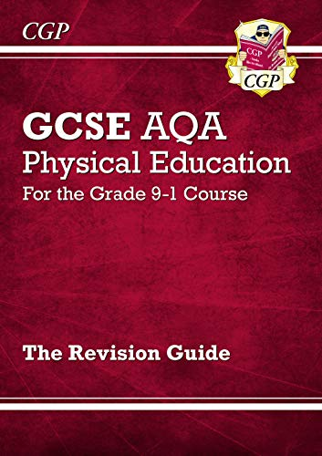 New GCSE Physical Education AQA Revision Guide - for the Grade 9-1 Course (CGP GCSE PE 9-1 Revision) from Coordination Group Publications Ltd (CGP)