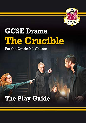 New Grade 9-1 GCSE Drama Play Guide - The Crucible (CGP GCSE Drama 9-1 Revision) from Coordination Group Publications Ltd (CGP)