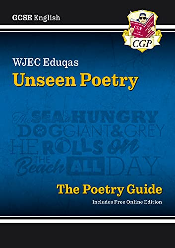 New Grade 9-1 GCSE English Literature WJEC Eduqas Unseen Poetry Guide (CGP GCSE English 9-1 Revision) from Coordination Group Publications Ltd (CGP)