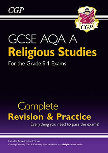 Grade 9-1 GCSE Religious Studies: AQA A Complete Revision & Practice with Online Edition (CGP GCSE RS 9-1 Revision) from Coordination Group Publications Ltd (CGP)