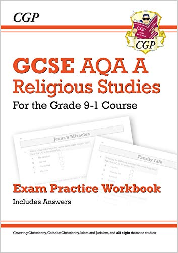 Grade 9-1 GCSE Religious Studies: AQA A Exam Practice Workbook (includes Answers) (CGP GCSE RS 9-1 Revision) from Coordination Group Publications Ltd (CGP)