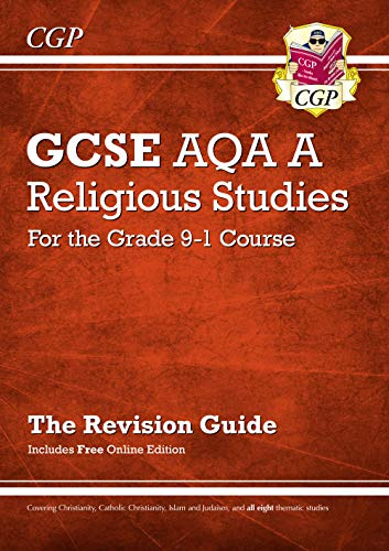 Grade 9-1 GCSE Religious Studies: AQA A Revision Guide with Online Edition (CGP GCSE RS 9-1 Revision) from Coordination Group Publications Ltd (CGP)
