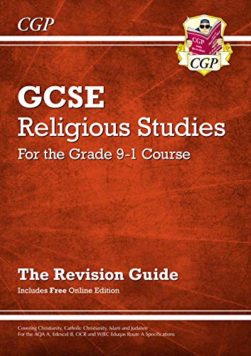 New Grade 9-1 GCSE Religious Studies: Revision Guide with Online Edition (CGP GCSE RS 9-1 Revision) from Coordination Group Publications Ltd (CGP)