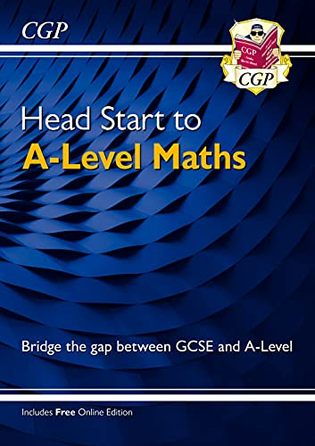 New Head Start to A-Level Maths (CGP A-Level Maths 2017-2018) from Coordination Group Publications Ltd (CGP)