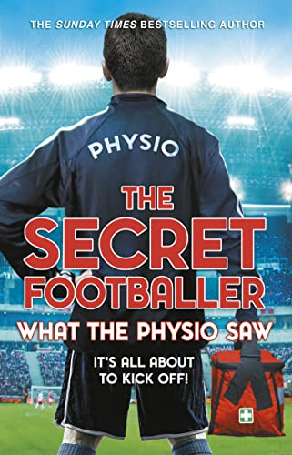 The Secret Footballer: What the Physio Saw... from Corgi