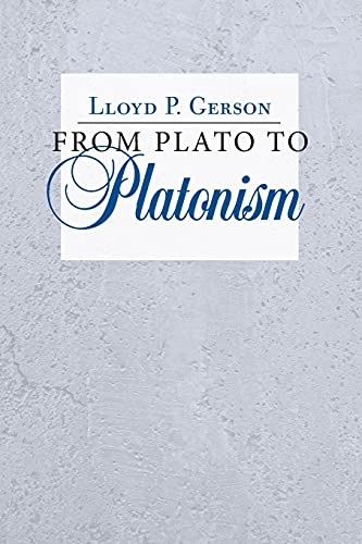 From Plato to Platonism from Cornell University Press