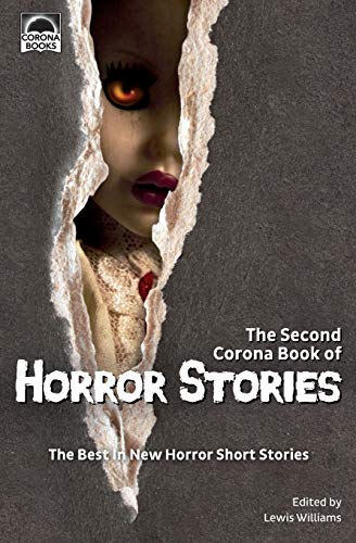 The Second Corona Book of Horror Stories: The best in new horror short stories from Corona Books UK