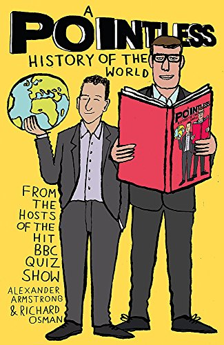 A Pointless History of the World: Are you a Pointless champion? (Pointless Books) from Coronet
