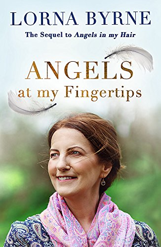 Angels at My Fingertips: The sequel to Angels in My Hair: How angels and our loved ones help guide us from Coronet