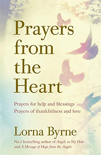 Prayers from the Heart: Prayers for help and blessings, prayers of thankfulness and love from Coronet