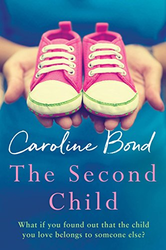 The Second Child: A breath-taking debut novel about the bond of family and the limits of love from Corvus