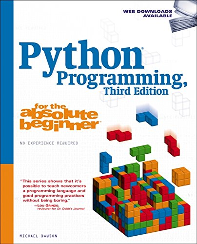 Python Programming (Third Edition) (For the Absolute Beginner) from Cengage Learning PTR