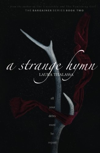 A Strange Hymn: Volume 2 (The Bargainer) from CreateSpace Independent Publishing Platform