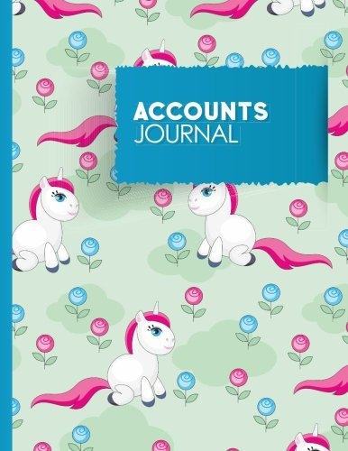 Accounts Journal: Bookkeeping Book For Small Business, Bookkeeping Record Book, Journal Transactions, Cute Unicorns Cover: Volume 70 (Accounts Journals) from CreateSpace Independent Publishing Platform
