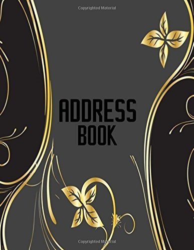 Address Book: A4 Extra Large At A Glance Address Log Book For Contacts, With Addresses, Phone Numbers, Emails & Birthday. Alphabetical A-Z Organizer ... Volume 73 (Extra Large Address Books) from CreateSpace Independent Publishing Platform