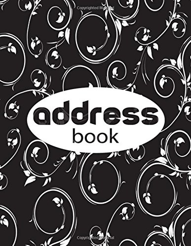 Address Book: A4 Extra Large At A Glance Address Log Book For Contacts, With Addresses, Phone Numbers, Emails & Birthday. Alphabetical A-Z Organizer ... Volume 69 (Extra Large Address Books) from CreateSpace Independent Publishing Platform