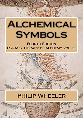 Alchemical Symbols: Volume 21 (R.A.M.S. Library of Alchemy) from CreateSpace Independent Publishing Platform