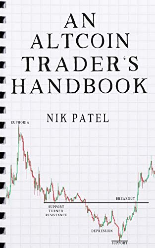 An Altcoin Trader's Handbook from CreateSpace Independent Publishing Platform