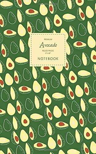 Avocado Notebook - Ruled Pages - 5x8 - Premium: (Green Edition) Fun notebook 96 ruled/lined pages (5x8 inches / 12.7x20.3cm / Junior Legal Pad / Nearly A5) from CreateSpace Independent Publishing Platform