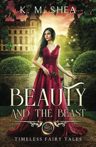 Beauty and the Beast (Timeless Fairy Tales) from CreateSpace Independent Publishing Platform