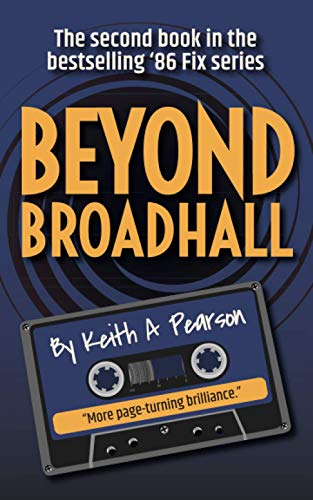 Beyond Broadhall: The '86 Fix Conclusion from CreateSpace Independent Publishing Platform