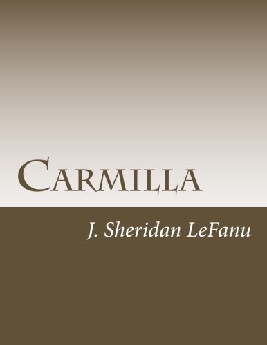 Carmilla from CreateSpace Independent Publishing Platform