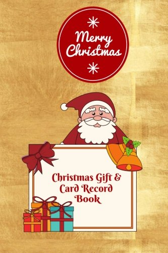 Christmas Gift & Card Record Book: Holiday Gift Shopping Journal Notebook with Christmas Shopping List, Greeting Card Recorder and Address Book, Log ... Paperback: Volume 6 (Xmas Holiday Gifts) from CreateSpace Independent Publishing Platform