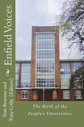 Enfield Voices: The Birth of the People's Universities from CreateSpace Independent Publishing Platform