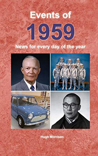Events of 1959: News for every day of the year from CreateSpace Independent Publishing Platform