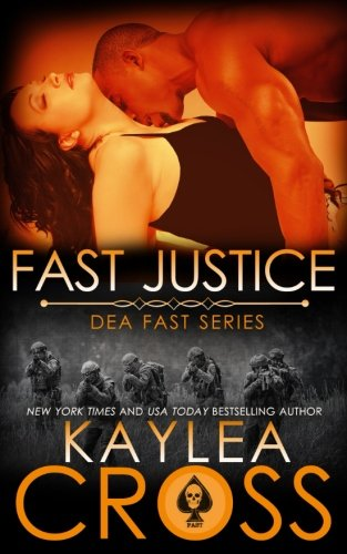 Fast Justice: Volume 6 (DEA FAST Series) from CreateSpace Independent Publishing Platform