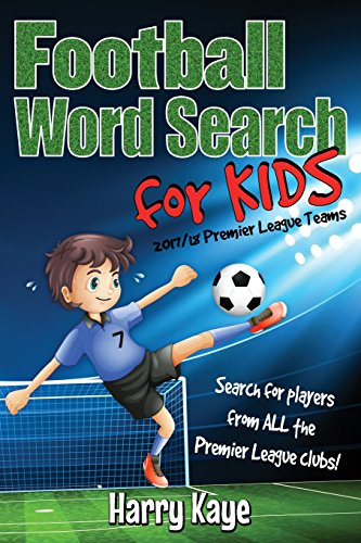 Football Word Search for Kids: 2017/18 Premier League Teams from CreateSpace Independent Publishing Platform