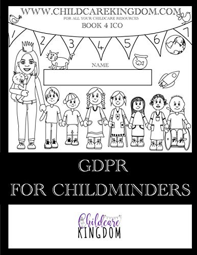 GDPR for Childminders from CreateSpace Independent Publishing Platform