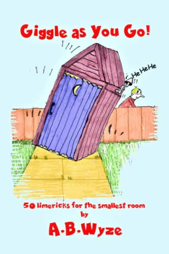 Giggle As You Go: Limericks For the Smallest Room from CreateSpace Independent Publishing Platform