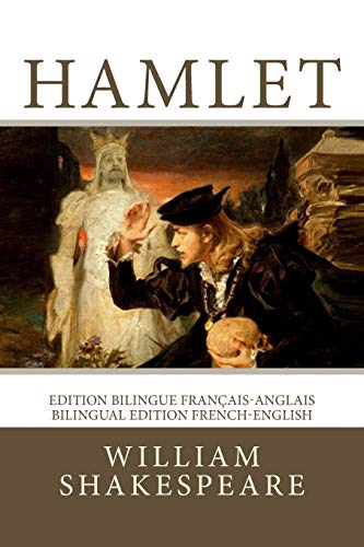 Hamlet: Edition bilingue français-anglais / Bilingual edition French-English from CreateSpace Independent Publishing Platform
