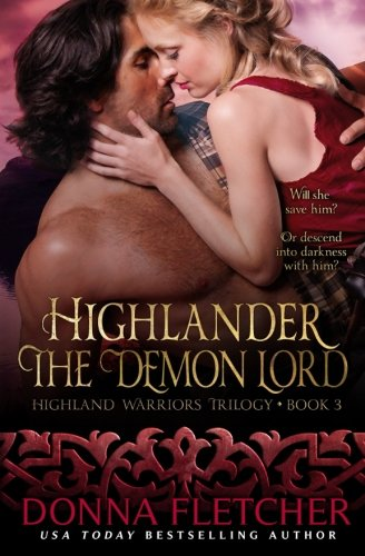 Highlander The Demon Lord: Volume 3 (Highland Warriors) from CreateSpace Independent Publishing Platform