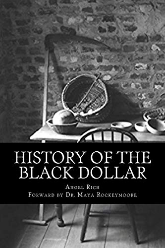 History of the Black Dollar from CreateSpace Independent Publishing Platform