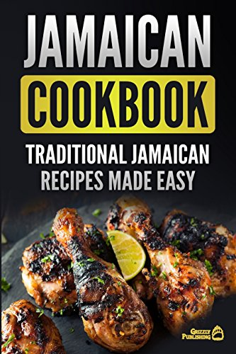 Jamaican Cookbook: Traditional Jamaican Recipes Made Easy from CreateSpace Independent Publishing Platform